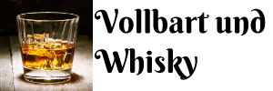 Vollbart und Whisky